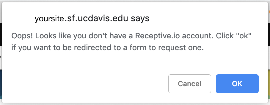 Receptive dialog box indicating the person doesn't have an account but offering to redirect them to the appropriate request form.